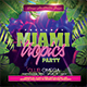 Miami Tropics Party - GraphicRiver Item for Sale