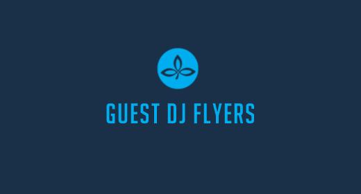 GUEST DJ FLYERS