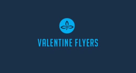 VALENTINE FLYERS