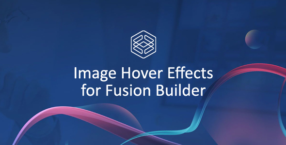 Image Hover Effects for Fusion Builder            Nulled