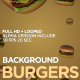 Burgers Background V1 - VideoHive Item for Sale