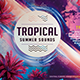 Tropical Summer Sounds  Flyer Template - GraphicRiver Item for Sale