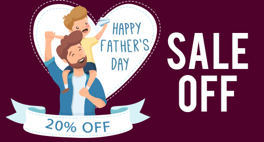 Sale 20% to Celebrate Happy Fathers' Day 2018