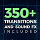 350+ Pack: Transitions, Sound FX - VideoHive Item for Sale