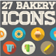 Bakery 27 Flat Icons Set