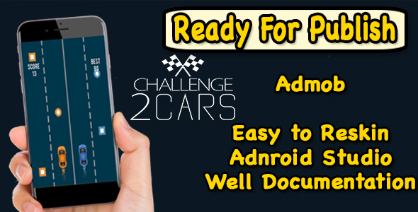 2 Car Challenge – Endless Run Game – Android Studio Project – Ready For Publish