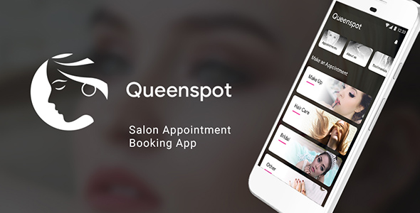 Salon Appointment Booking Android + iOS App Template (HTML + CSS files in IONIC 3)| Queenspot - CodeCanyon Item for Sale