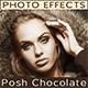 Posh Chocolate | Photo Effects | Photo Retouch Tool - GraphicRiver Item for Sale