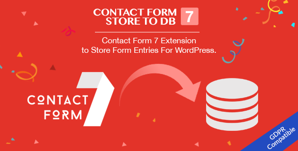 Contact Form 7 Store to DB - CF7 Extension to Store Form Entries (Fully GDPR Compliance)            Nulled