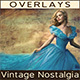 Vintage Nostalgia | Photo Overlay Textures - GraphicRiver Item for Sale