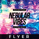 Nebula Vibes - Flyer Template