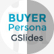 Buyer Persona Google Slides Template - GraphicRiver Item for Sale