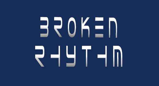 Broken rhythm