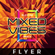 Mixed Vibes - Flyer Template