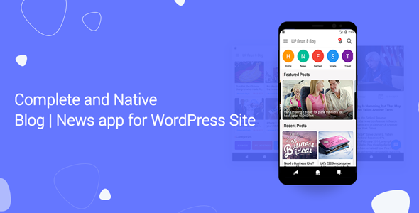 Blog and News app for WordPress Site with AdMob and Firebase Push Notification - CodeCanyon Item for Sale