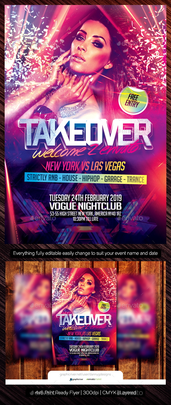 Takeover Club Flyer Template by DannyGDesigns | GraphicRiver