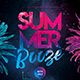 Summer Booze Party Flyer - GraphicRiver Item for Sale
