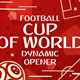 Football (Soccer) Cup Of World Dynamic Opener - VideoHive Item for Sale