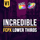 Incredible FCPX Lower Thirds - VideoHive Item for Sale