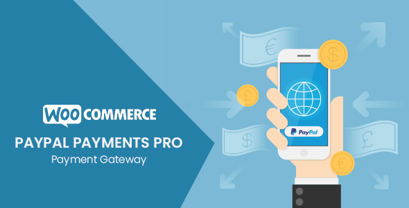 WooCommerce PayPal Payments Pro Payment Gateway            Nulled