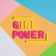 GIRL POWER writing on a colorful pastel background - PhotoDune Item for Sale