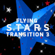 Flying Stars Transition 3 - VideoHive Item for Sale