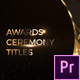 Awards Ceremony Titles - VideoHive Item for Sale