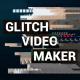 Glitch Video Maker - VideoHive Item for Sale