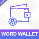 Word-Wallet: WooCommerce Wallet Plugin