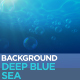 Deep Blue Sea Background - VideoHive Item for Sale