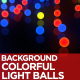 Colorful Light Balls Background - VideoHive Item for Sale