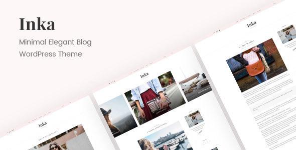 Inka | Minimal Blog WordPress Theme - Personal Blog / Magazine