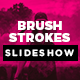 Brush Strokes Slideshow - VideoHive Item for Sale
