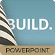 Build - Development Powerpoint Presentation