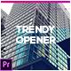 Trendy Opener - VideoHive Item for Sale
