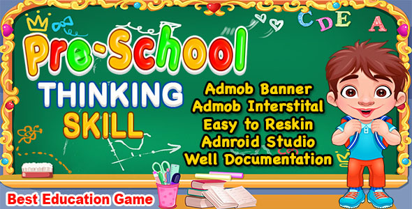 Pre School Thinking Skill Game + Best Kids Education Game + Ready For Publish            Nulled