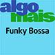Funky Bossa