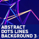 Abstract Dots Lines Background 3