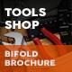 Tools Shop Bifold / Halffold Brochure