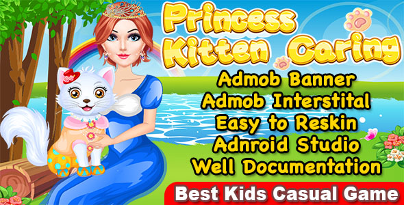 Princess Kitty Care + Kitty Makeover Game For Kids + Ready For Publish            Nulled