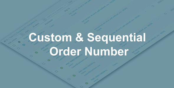 Woo Custom and Sequential Order Number - CodeCanyon Item for Sale