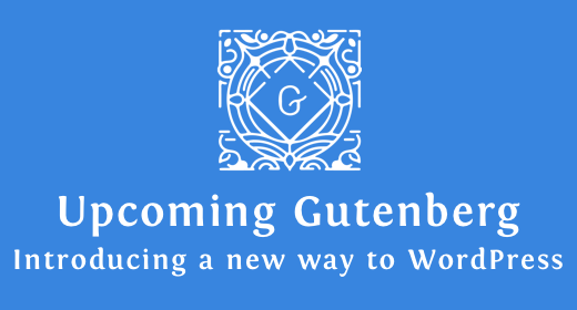 Upcoming Gutenberg WP