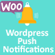Wordpress Push Notifications - WooCommerce Push Notifications