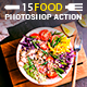 Food Photoshop Action - GraphicRiver Item for Sale