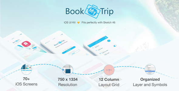 BookMyTrip - Mobile UI Kit Traveling Apps - Sketch Templates
