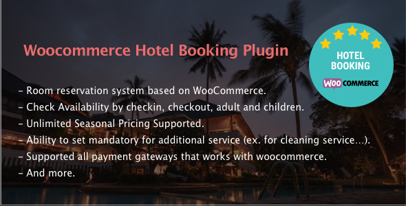 Hotel Booking - WooCommerce Hotel Booking Plugin            Nulled