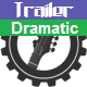 Epic Hybrid Dramatic Trailer