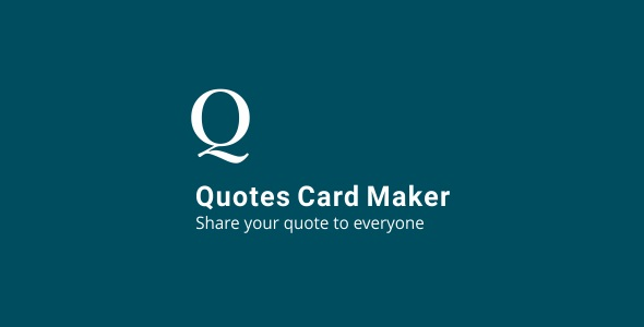 Quotes Card Maker 3.2 - CodeCanyon Item for Sale
