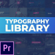 Typography Library - For Premiere Pro - VideoHive Item for Sale