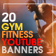 YouTube Bundle - 20 Fitness & Gym Banners - GraphicRiver Item for Sale